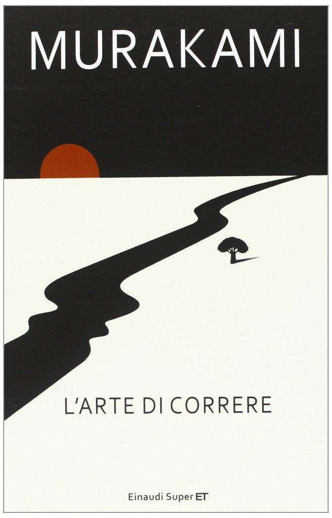 """La copertina del libro """"L'arte di correre"""" di Haruki Murakami"""