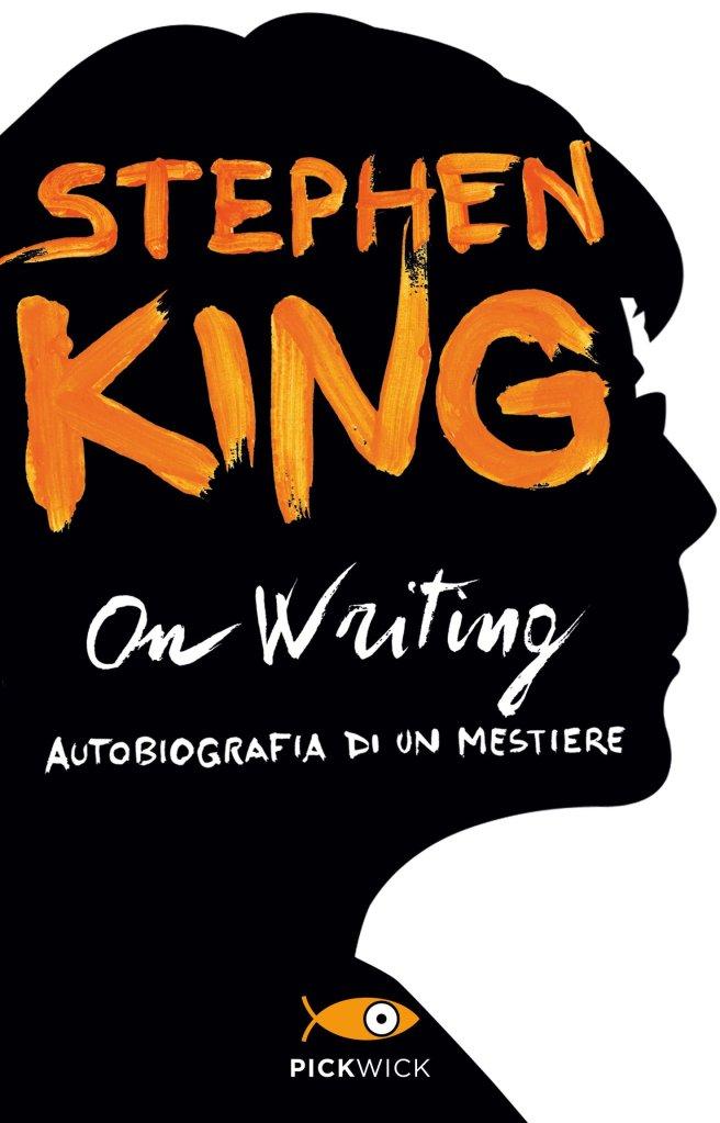 """La copertina di """"On Writing: Autobiografia di un mestiere"""" di Stephen King"""