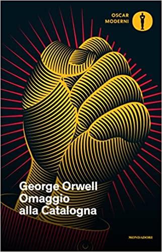 George Orwell – Omaggio alla Catalogna –Recensione