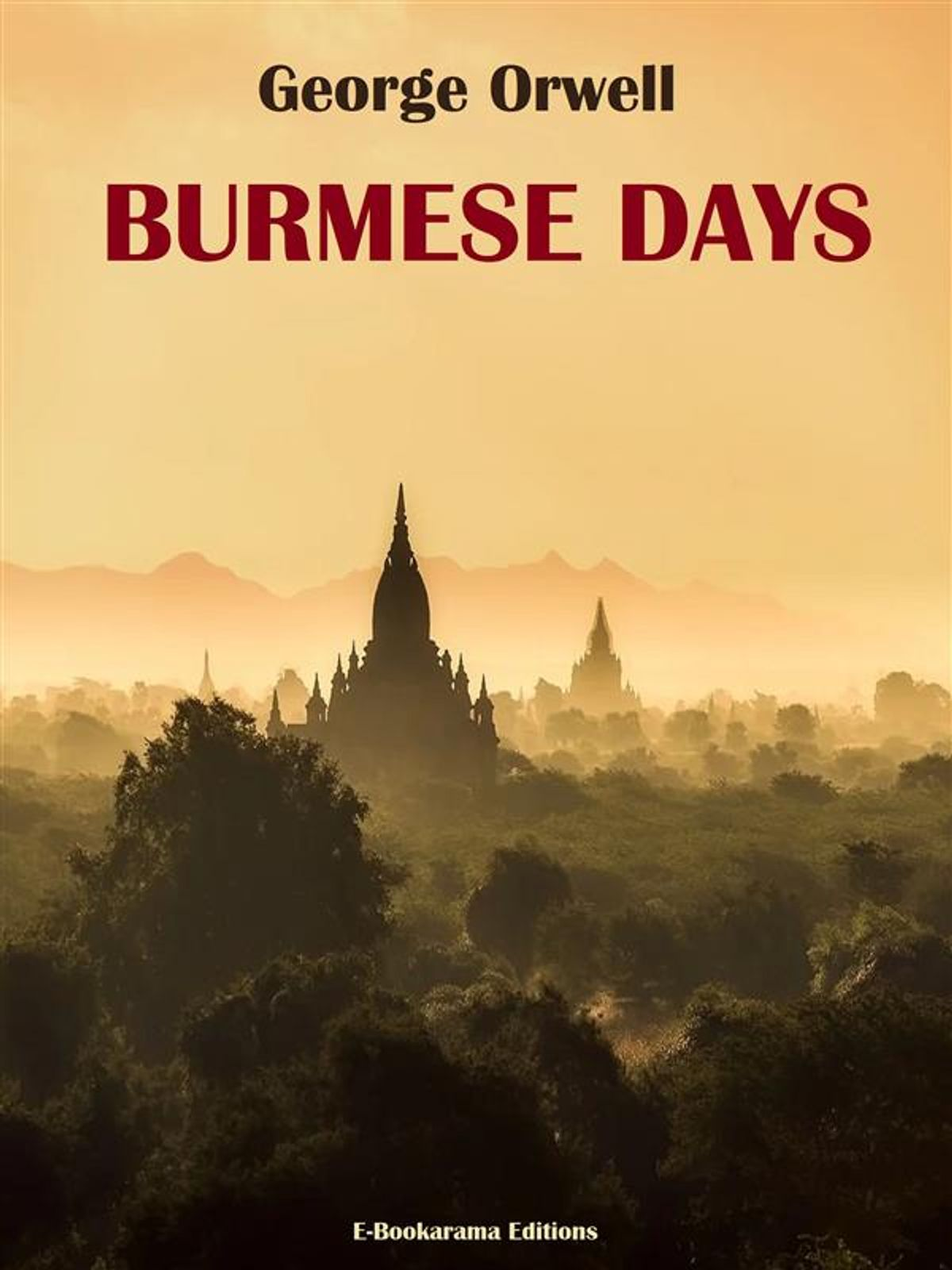 Burmese Days, George Orwell –Review