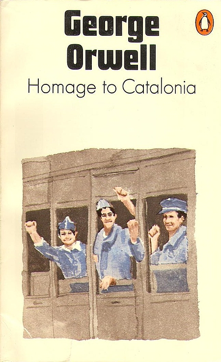 George Orwell – Homage to Catalonia –Review