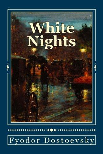 White Nights, Fyodor Dostoevsky –Review