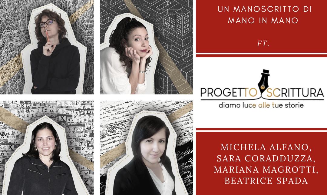 Un manoscritto di mano in mano ft. Progetto Scrittura – Michela Alfano, Sara Coradduzza, Mariana Magrotti, BeatriceSpada