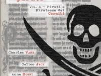 """La copertina di """"Storia generale dei pirati Vol. 4"""""""
