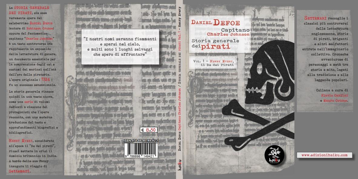 """""""Storia generale dei pirati Vol.1"""" del capitano Charles Johnson/Daniel Defoe –Recensione"""