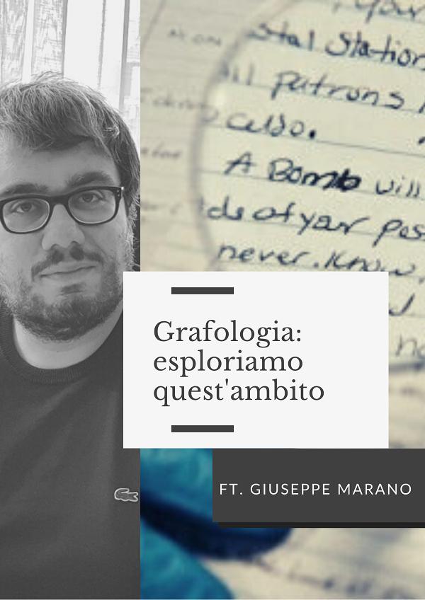 Grafologia: esploriamo quest'ambito ft. Grafologo GiuseppeMarano